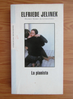 Anticariat: Elfriede Jelinek - La pianista