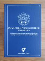 Anticariat: Enciclopedia personalitatilor din Romania (editia a 3-a, 2008)