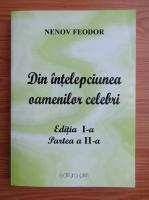 Anticariat: Feodor M. Nenov - Din intelepciunea oamenilor celebri (volumul 2)