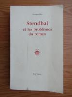 Anticariat: Georges Blin - Stendhal et les problemes du roman