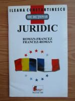 Anticariat: Ileana Constantinescu - Mic dictionar juridic roman-francez, francez-roman