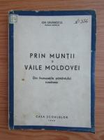 Ion Gavanescul - Prin muntii si Vaile Moldovei (1943)