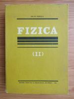 Anticariat: Ion M. Popescu - Fizica (volumul 2)