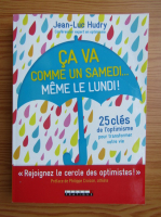 Anticariat: Jean Luc Hudry - Ca va comme un samedi... meme le lundi!