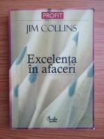 Jim Collins - Excelenta in afaceri