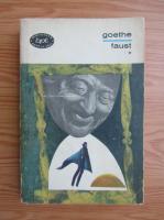 Anticariat: Johann Wolfgang Goethe - Goethe (volumul 1)
