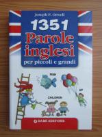 Anticariat: Joseph P. Orwell - 1351 parole inglesi per piccoli e grandi