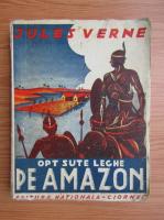 Anticariat: Jules Verne - Opt sute leghe pe Amazon (1940)