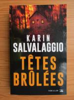Anticariat: Karin Salvalaggio - Tetes Brulees