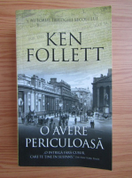 Anticariat: Ken Follett - O avere periculoasa