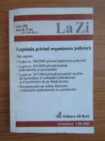 Anticariat: La Zi. Legislatia privind organizarea judiciara