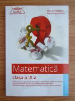 Marius Perianu - Matematica, clasa a IX-a, semestrul I (2015)