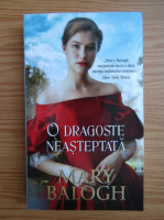 Anticariat: Mary Balogh - O dragoste neasteptata