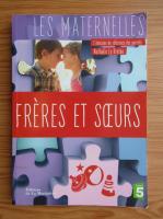 Anticariat: Nathalie Le Breton - Freres et soeurs