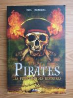 Anticariat: Nigel Cawthorne - Pirates. Les plus grandes histoires