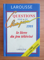 Anticariat: Questions pour un champion. Le livre du jeu televise