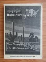 Radu Surdulescu - Sam Shepard. The mythomorphic vision