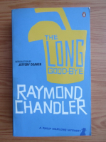 Raymond Chandler - The long good-bye