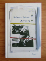 Roberto Bolano - Anvers