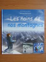 Anticariat: Samuel Bertrand - Les nains de nos montagnes