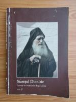 Staretul Dionisie - Duhovnicul de la Sfantul Munte Athos, volumul 2. Lumea in vremurile de pe urma