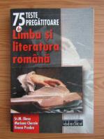 Stefan M. Ilinca - 75 teste pregatitoare de limba si literatura romana pentru gimnaziu