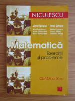 Victor Nicolae - Matematica. Exercitii si probleme, clasa a IX-a (2008)