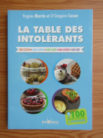 Anticariat: Virginie Martin - La table des intolerants