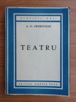 A. N. Ostrovschi - Teatru