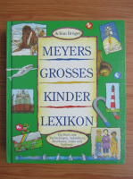 Achim Broger - Meyers grosses kinder lexikon