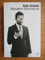 Anticariat: Aziz Ansari - Modern romance