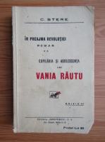 Anticariat: C. Stere - Copilaria si adolescenta lui Vania Rautu (volumul 2, 1932)