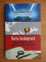 Anticariat: Dan Silviu Boerescu - Harta insangerata de la cetatile disparute in Dunare la inchisoarea secreta a CIA in Romania (volumul 21)