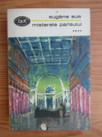 Anticariat: Eugene Sue - Misterele Parisului (volumul 4)