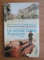 Anticariat: Francois-Henri Deserable - Un anume domn Piekielny