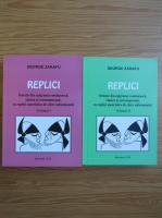 Anticariat: George Zarafu - Replici (2 volume)