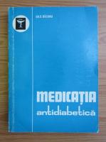 Anticariat: Gheorghe S. Bacanu - Medicatia antidiabetica