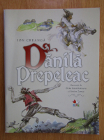 Anticariat: Ion Creanga - Danila Prepeleac