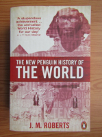 J. M. Roberts - The new penguin history of the world