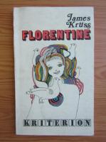 Anticariat: James Kruss - Florentine
