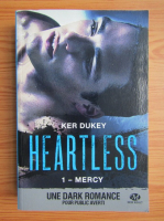 Ker Dukey - Heartless, volumul 1. Mercy