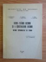 Anticariat: L. Georgescu, Dorin Borsan - Fizica starii lichide si a cristalelor lochide. Metode experimentale de studiu