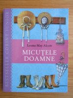 Louisa May Alcott - Micutele doamne