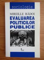 Mireille Radoi - Evaluarea politicilor publice