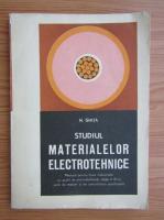 Anticariat: N. Ghita - Studiul materialelor electrotehnice. Manual pentru clasa a IX-a (1977)