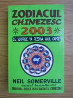 Anticariat: Neil Somerville - Zodiacul chinezesc 2003