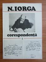 Anticariat: Nicolae Iorga - Corespondenta (volumul 1)