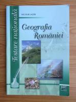 Nicolae Lazar - Geografia Romaniei pentru testarea nationala (2007)