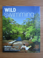 Anticariat: Sally Tertini - Wild swimming. Sydney