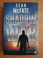 Anticariat: Sean McFate - Shadow war